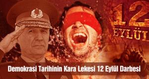 Demokrasi Tarihinin Kara Lekesi 12 Eylül Darbesi